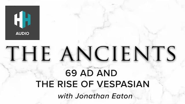 🎧 69 AD and the Rise of Vespasian