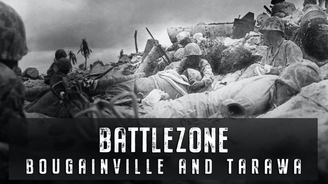 Bougainville and Tarawa
