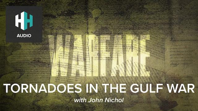 🎧 Tornadoes in the Gulf War
