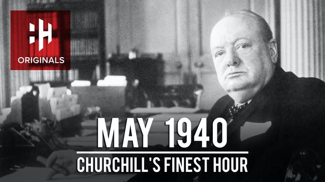 May 1940: Churchill's Finest Hour
