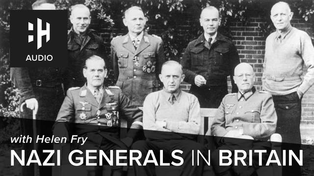 🎧 Nazi Generals in Britain