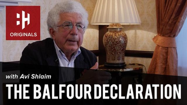 Avi Shlaim on the Balfour Declaration
