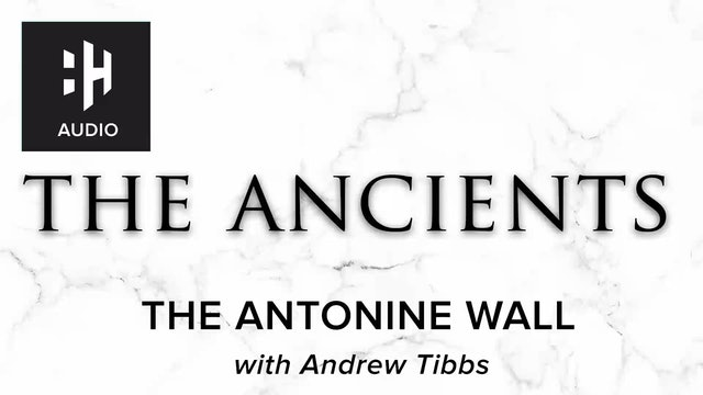 🎧 The Antonine Wall