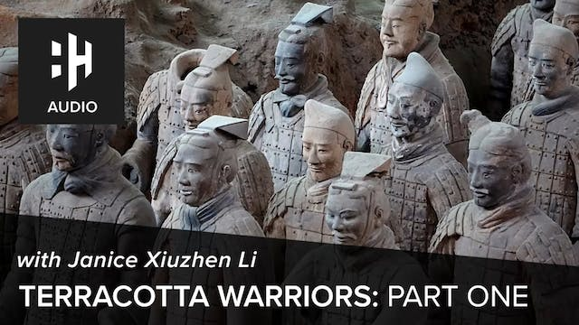 🎧 Terracotta Warriors: Part 1 with Ja...