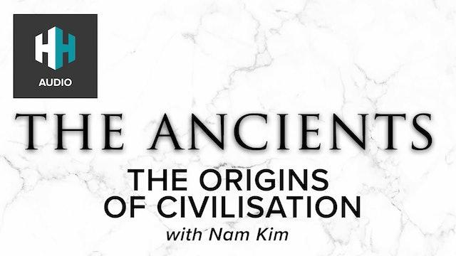 🎧 The Origins of Civilisation