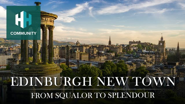 Edinburgh New Town: From Squalor to S...