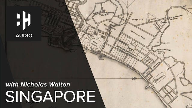 🎧 Singapore with Nicholas Walton