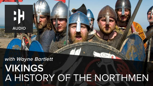 🎧 Vikings: A History of the Northmen