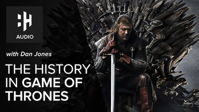 🎧 Dan Jones on The History in Game of...