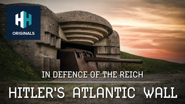 In Defence of the Reich: Hitler's Atlantic Wall