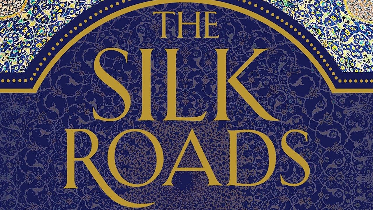 🎧 The Silk Roads
