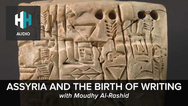 Assyria and the Birth of Writing