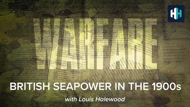 🎧 British Seapower in the 1900s