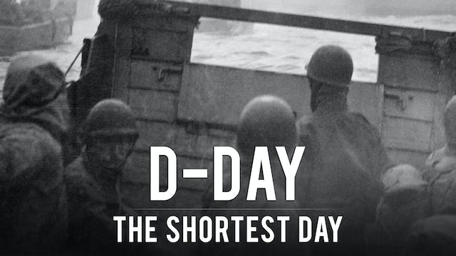 D-Day: The Shortest Day
