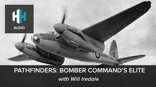 🎧 Pathfinders: Bomber Command's Elite