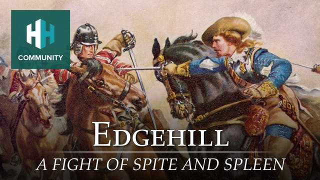 Edgehill: A Fight of Spite and Spleen