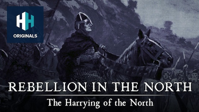 Rebellion in the North: The Harrying of the North