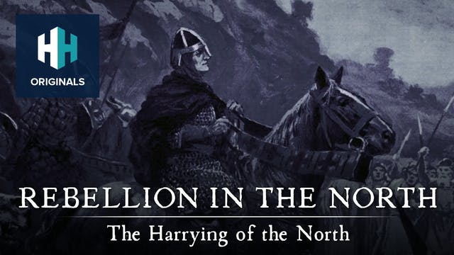 Rebellion in the North: The Harrying ...