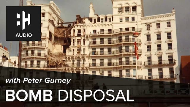 🎧 Bomb Disposal with Peter Gurney