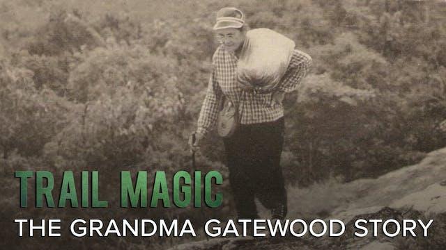 Trail Magic: The Grandma Gatewood Story