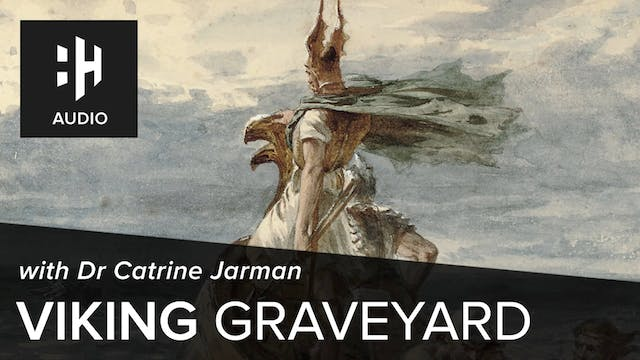 🎧 Viking Graveyard with Dr Catrine Ja...