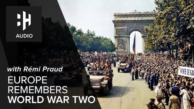 🎧 Europe Remembers World War Two with...