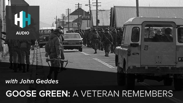 🎧 Goose Green: A Veteran Remembers