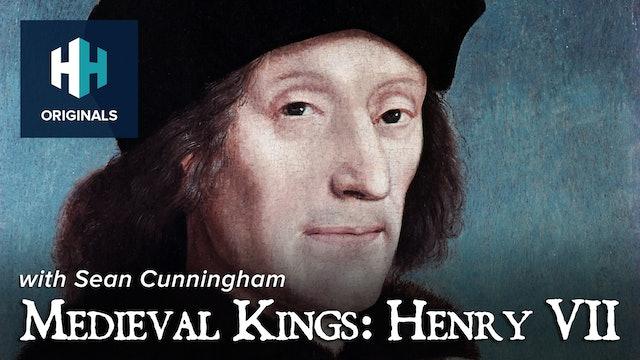 Medieval Kings: Henry VII