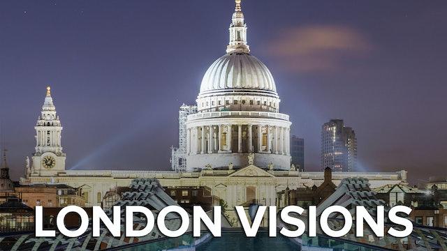 London Visions