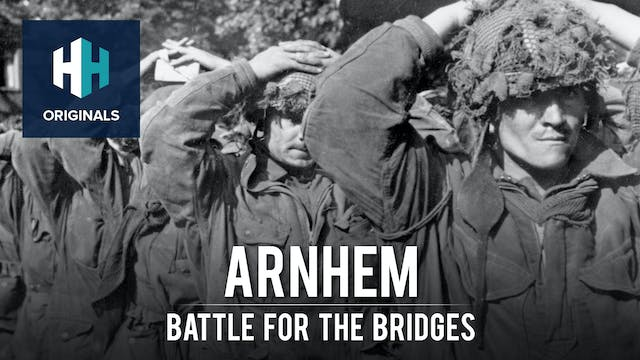 Arnhem: Battle for the Bridges