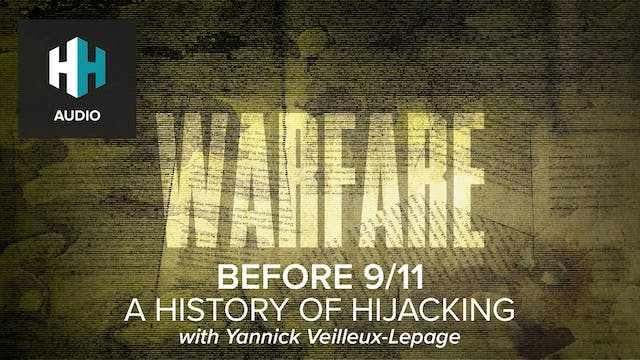 🎧 Before 9/11: A History of Hijacking