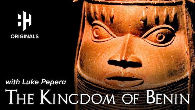 The Kingdom of Benin