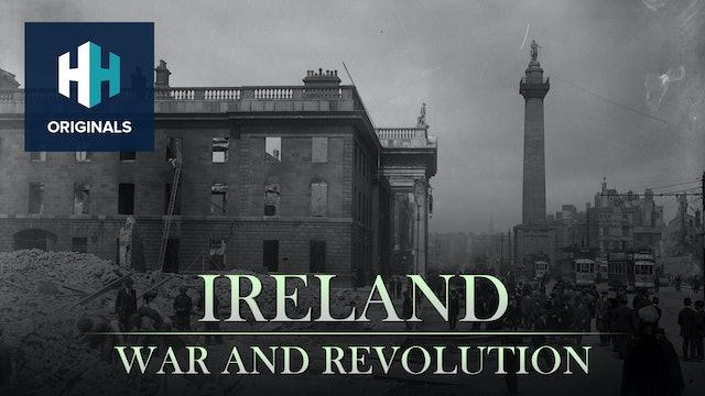 Ireland: War and Revolution