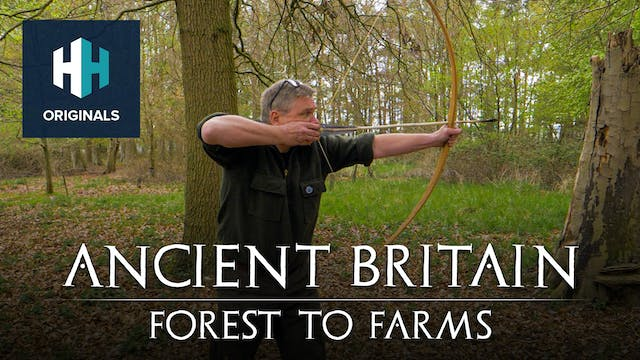 Ancient Britain with Ray Mears: Fores...