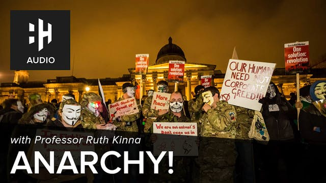 🎧 ANARCHY! with Ruth Kinna