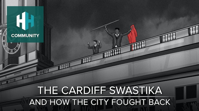 The Cardiff Swastika and How the City Fought Back