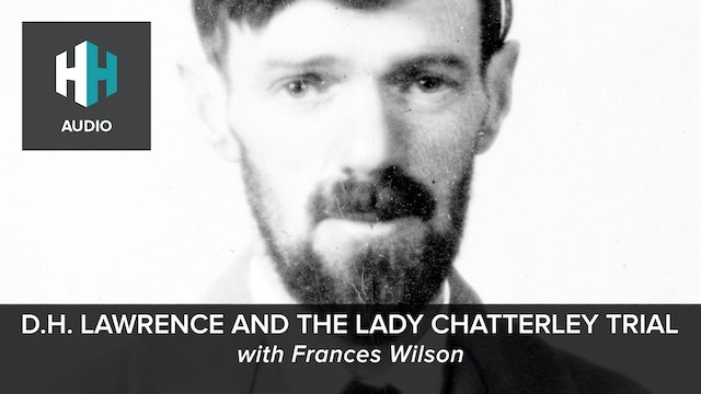 🎧 D. H. Lawrence and the Lady Chatterley Trial