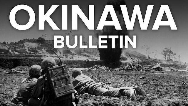 Okinawa Bulletin: Final Phases