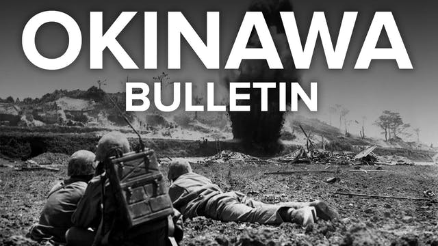 Okinawa Bulletin: Final Phases