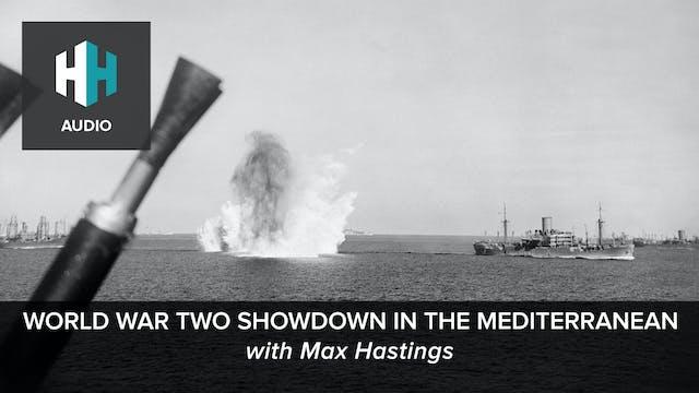 🎧 World War Two Showdown in the Medit...