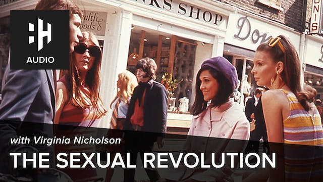 🎧 The Sexual Revolution with Virginia...