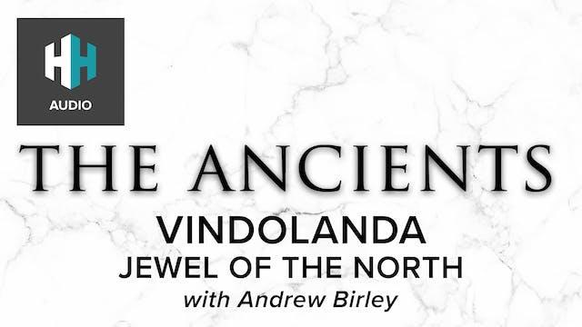🎧 Vindolanda: Jewel of the North