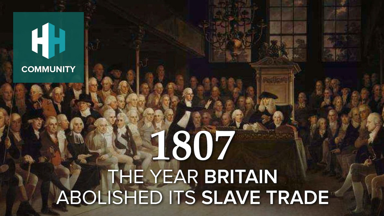 1807: The Year Britain Abolished its Slave Trade