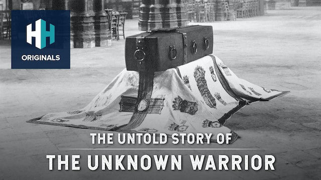 The Untold Story of the Unknown Warrior