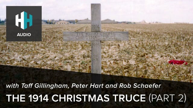 🎧 The 1914 Christmas Truce (Part 2)