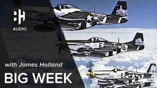 🎧 Big Week with James Holland
