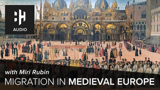 🎧 Migration in Medieval Europe