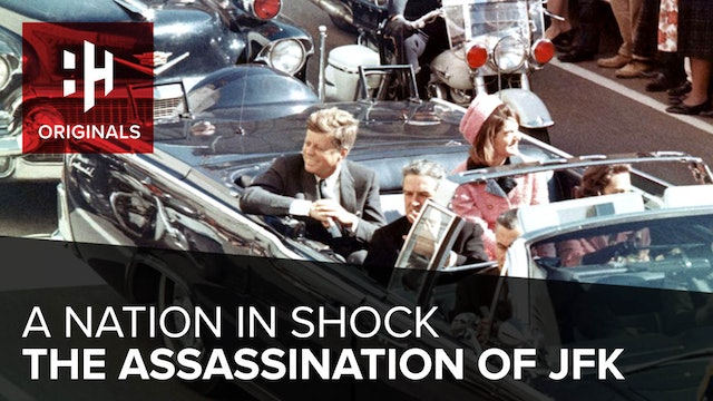 A Nation In Shock: The Assassination of JFK
