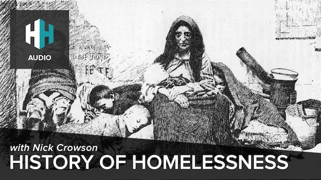 🎧 History of Homelessness
