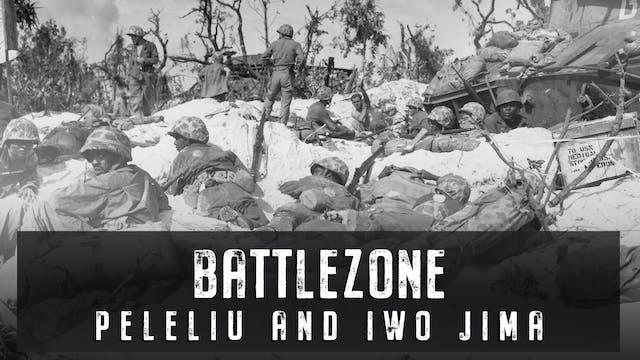 Peleliu and Iwo Jima